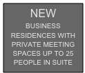 NEW BUSINESS RESIDENCES WITH PRIVATE MEETING SPACES UP TO 25 PEOPLE IN SUITE PROMOCIONES ¡¡NO SEAS EL ULTIMO EN PERDERTELO!!
